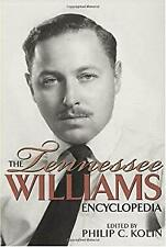 The Tennessee Williams Encyclopedia Hardcover Philip C. Kolin