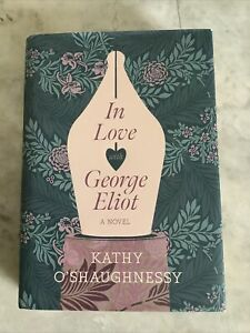 In Love with George Eliot New Hardcover Book