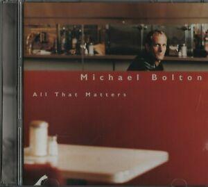 Michael Bolton - All That Matters - Pop - 1997 - CD d'époque en excellent état