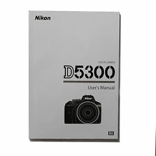 "Nikon D5300 Instruction Manual 6""x 8"" 89 Pages"