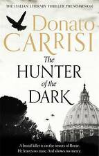 """VERY GOOD"" The Hunter of the Dark, Carrisi, Donato, Book"