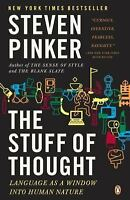 The Stuff of Thought: Language as a Window into Human Nature by Pinker, Steven