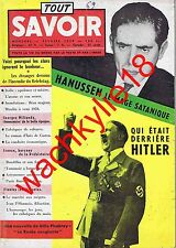 Tout savoir n°69 - 02/1959 Mage Hanussen Thulé Hitler Millandy Préhistoire