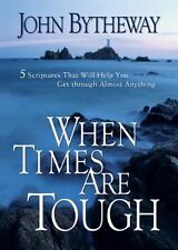 When Times Are Tough: 5 Scriptures That Will Help You Get Through Almost Anythin