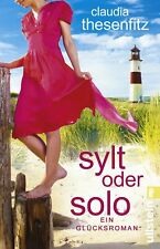 Claudia Thesenfitz - Sylt oder solo