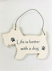 Dog Pet Plaque Cream & Black Small Hanging Dog Sign - Life is Better with a dog