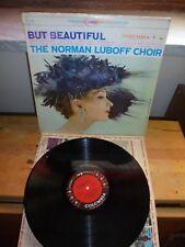 "The Norman Luboff Choir ""But Beautiful"" LP COLUMBIA USA 1959"