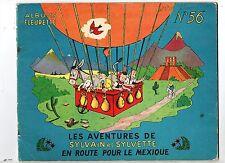 Sylvain et Sylvette 56. En route pour le Mexique. 1962.  AVEC DESSIN DE PESCH