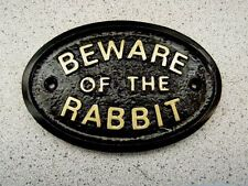 BEWARE OF THE RABBIT - HOUSE DOOR PET PLAQUE SIGN HUTCH GARDEN
