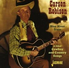 CARSON ROBISON - BLUE TRAIN RIVER  CD NEUF
