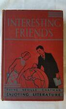 Old school Reading book - Interesting Friends by Payne, Neville & Chapman1936