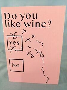 Do You Like Wine? Funny Blank Greetings Card