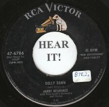 Harry Belafonte CALYPSO 45 (RCA 6786) Dolly Dawn/Will His Love be like His Rum?