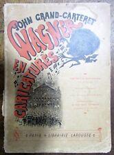MUSIQUE JOHN GRAND CARTERET WAGNER en 130 CARICATURES FRANCAISES et ETRANGERES