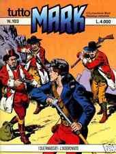 TUTTO MARK-ED.BONELLI-NUMERO 103