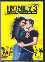 Dvd **HONEY 3 ♦ IL CORAGGIO DI BALLARE** nuovo 2016