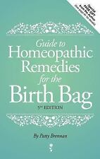 Guide to Homeopathic Remedies for the Birth Bag (Paperback or Softback)