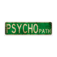 Psycho Path Decor Wall Man Cave Bar Street Rustic Vintage Retro Metal Sign