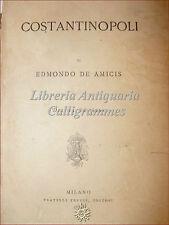 VIAGGI TURCHIA: Edmondo de Amicis, COSTANTINOPOLI 1879 Treves