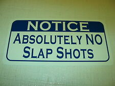 Vintage Style ABSOLUTELY NO SLAP SHOTS Metal Sign Hockey Club Rink Stick Skates