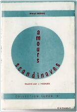AMOURS SCANDINAVES ILLUSTRATIONS par J.HODGES en 1970 - Erotisme Erotica Curiosa