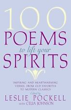 100 POEMS TO LIFT YOUR SPIRITS - Lesie Pockell New W/Gift