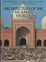 ARCHITECTURE OF THE ISLAMIC WORLD History and Social Meaning 1978 Thames &Hudson