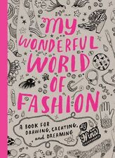 My Wonderful World of Fashion: A Book for Drawing,