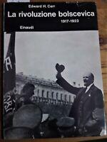 CARR, E. H. LA RIVOLUZIONE BOLSCEVICA . 1917 1923