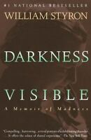 Darkness Visible: A Memoir of Madness (Vintage), William Styron,0679736395, Book