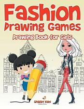 Fashion Drawing Games : Drawing Book for Girls, Kids 9781541932678 New,,
