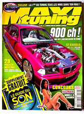 MAXI TUNING n°89 du 6/2004; 29 pages de Meeting/ 900 ch M3 à moteur Mazda Bi-Tur