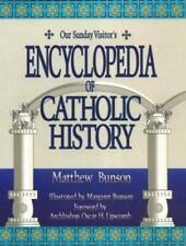 Our Sunday Visitor's Encyclopedia of Catholic History, Matthew Bunson, Illust HC