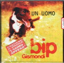 BIP GISMONDI UN UOMO CONTIENE SINGOLO L'UOMO APPESO CD