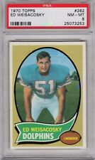 1970 Topps #262 Ed Weisacosky PSA 8 Dolphins