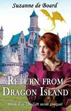 The Girl with the Sky-Blue Eyes: Return from Dragon Island by Suzanne de...