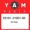 93101-21001-00 Yamaha Oil seal 931012100100, New Genuine OEM Part