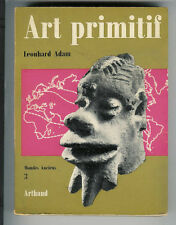 "Léonhard Adam: Art primitif "" Mondes Anciens 3 "" Arthaud 1959"