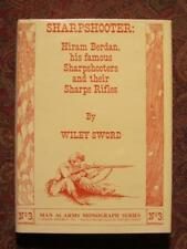 SHARPSHOOTER - HIRAM BERDAN, HIS SHARPSHOOTERS AND THEIR RIFLES - FIRST EDITION