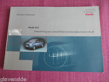 AUDI A2 USER GUIDE - OWNERS MANUAL - OWNERS HANDBOOK. (AU 384)