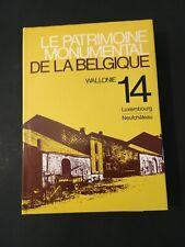[0166-D7] Patrimoine Monumental Belgique - Luxembourg 14 - Neufchâteau