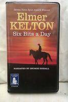 Six Bits a Day by Elmer Kelton: Unabridged Cassette Audiobook (II1)