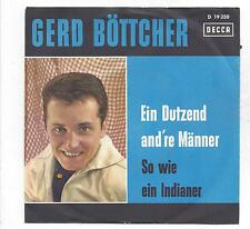 Gerd Böttcher : Ein Dutzend andere Männer + So wie ein Indianer