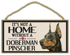 Wood Sign: It's Not A Home Without A DOBERMAN PINSCHER | Dogs, Gifts
