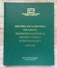 Victor Fajardo Historia De La Reforma Educativa 1993 1999 DE Puerto Rico HC