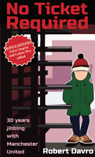 No Ticket Required Book 30 Years Jibbing Into The Match With Manchester United