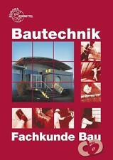 Fachkunde Bau von Hansjörg Frey, Volker Kuhn, Falk Ballay, Joachim Lillich und August Herrmann (2013, Taschenbuch)