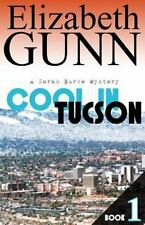 Cool in Tucson (A Sarah Burke Mystery) (Volume 1)