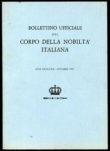 BOLLETTINO UFFICIALE DEL CORPO DELLA NOBILTÀ ITALIANA OTTOBRE 1987