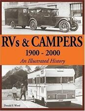 An Illustrated History: Rvs and Campers, 1900-2000 by Donald F. Wood 10161
